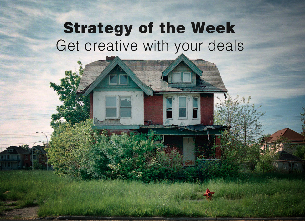 Strategy of the Week: Be Creative with your Deals