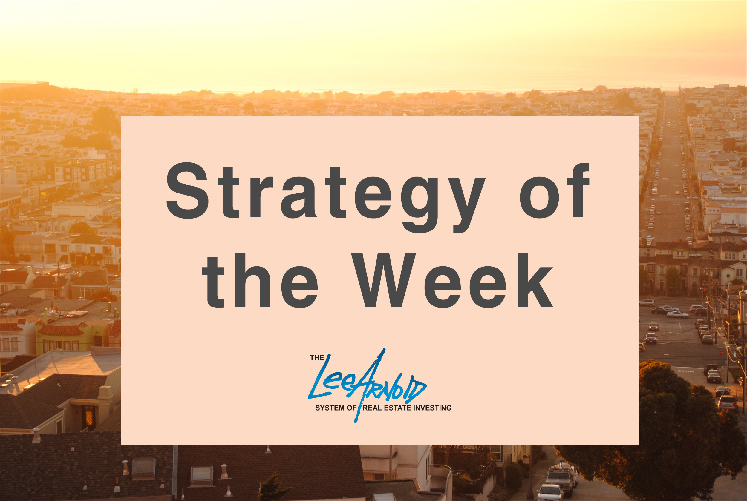 Strategy of the week: Rehabbing for Riches