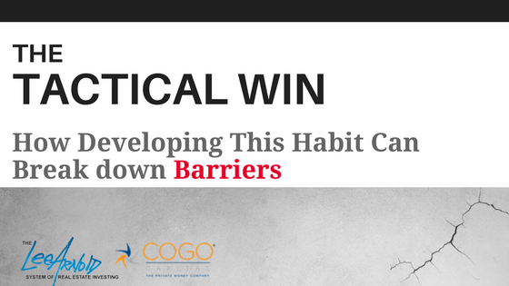 The Tactical Win; How Developing This Habit Can Break down Barriers