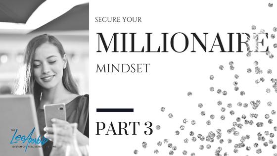 Millionaire Mindset Series: Part 3