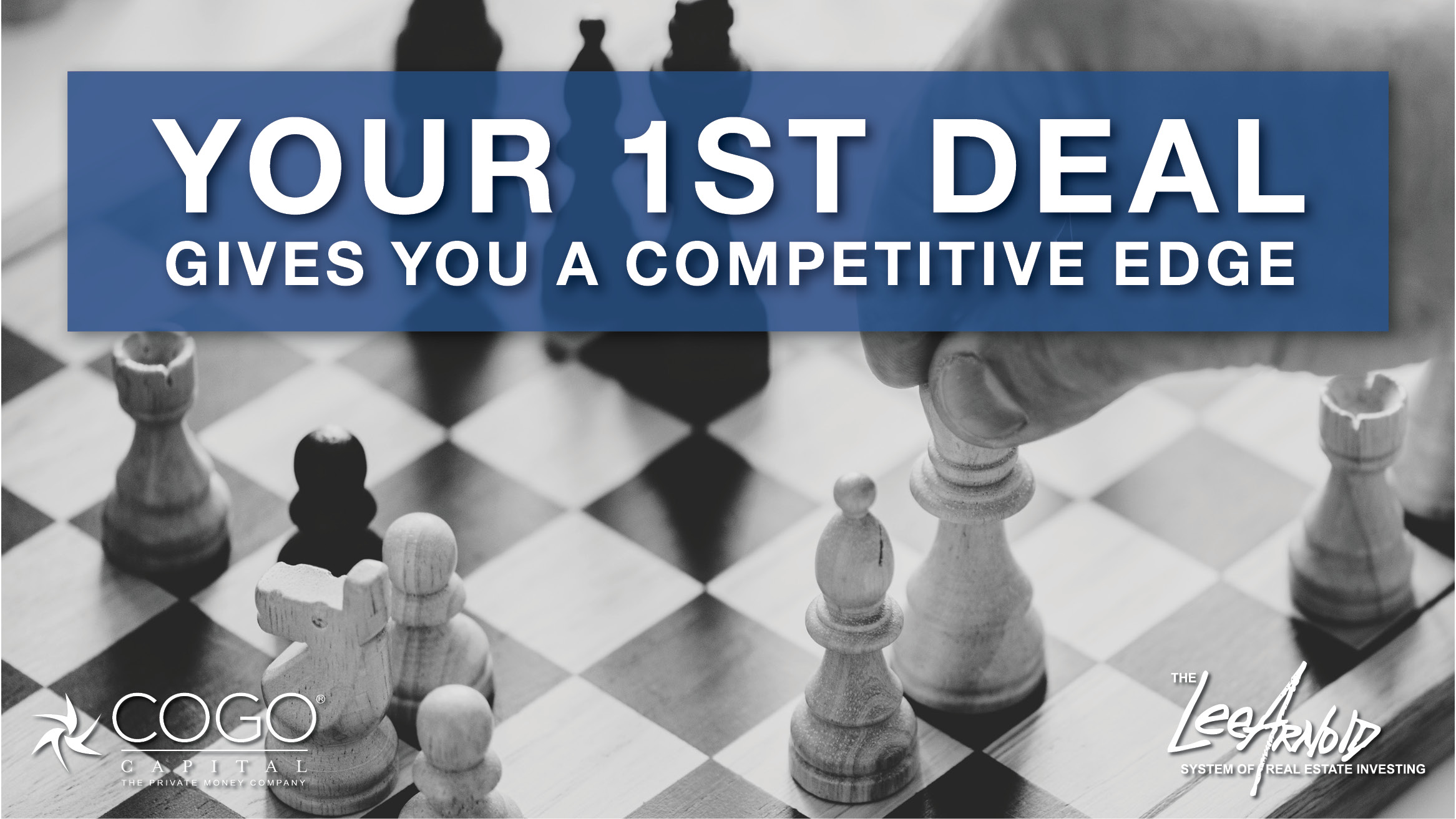 Your 1st Deal Gives You a Competitive Edge