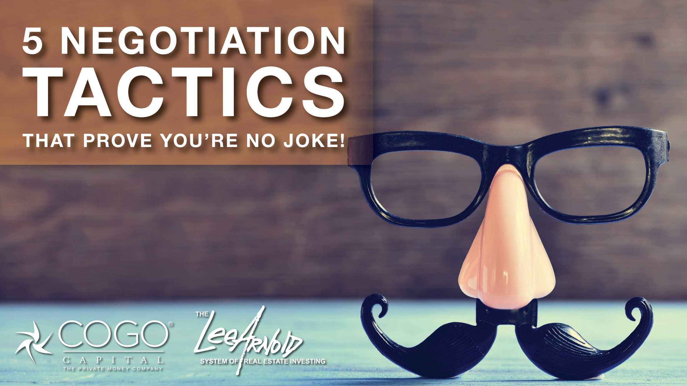 5 NEGOTIATION TACTICS THAT PROVE YOU'RE NO JOKE