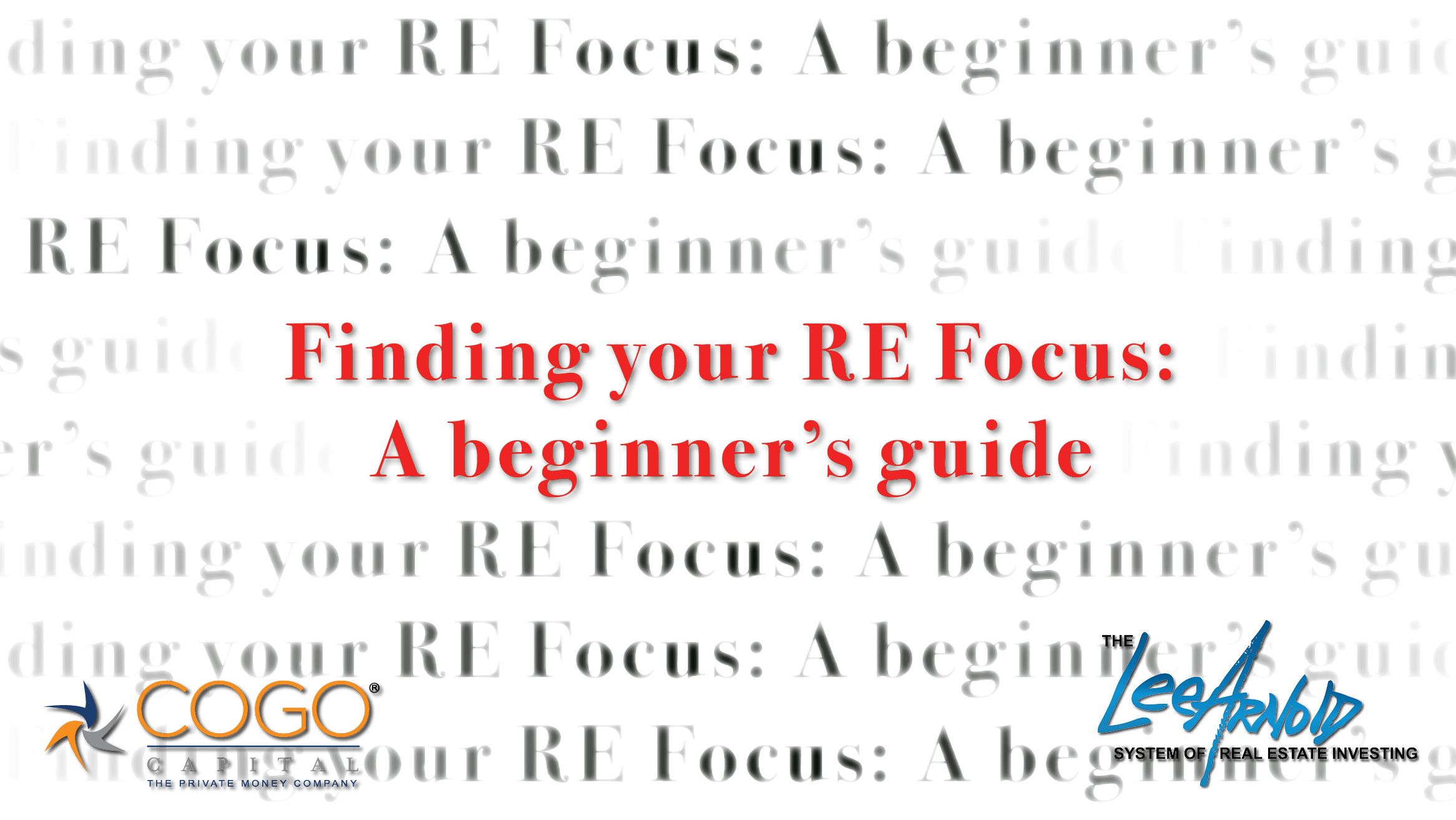 Finding your RE Focus: A beginner's guide
