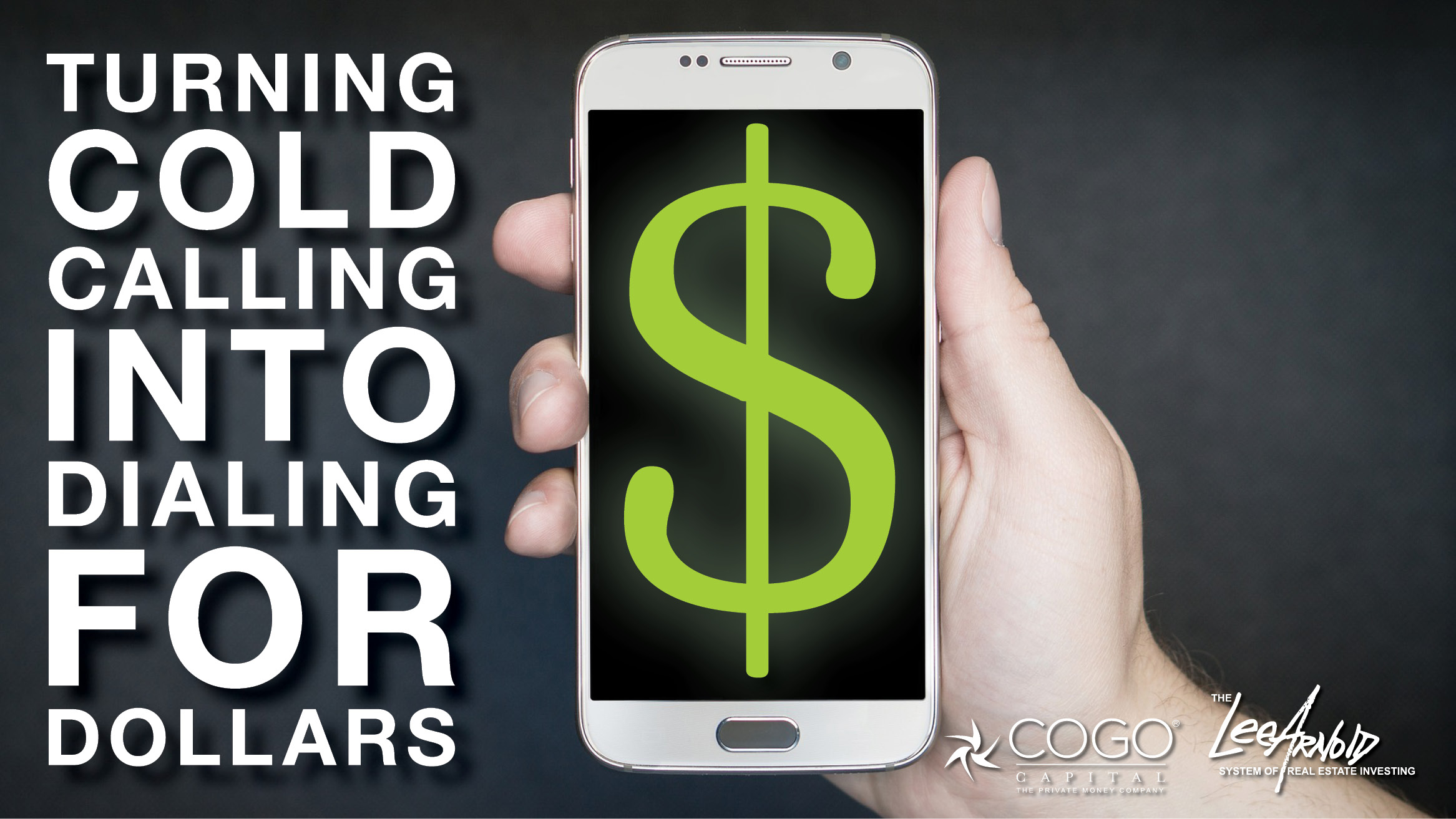Turning Cold Calling into Dialing for Dollars