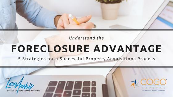 The Foreclosure Advantage