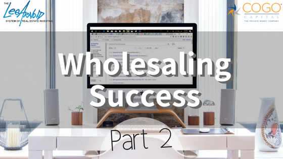 Wholesaling Success – Part 2