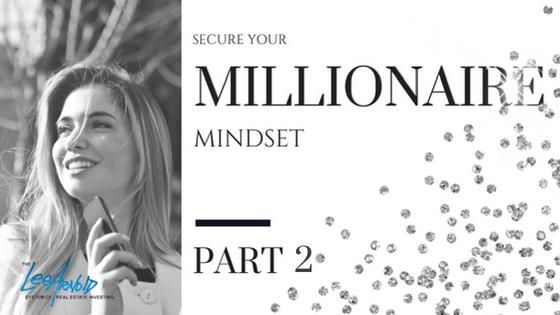 Millionaire Mindset Series: Part 2