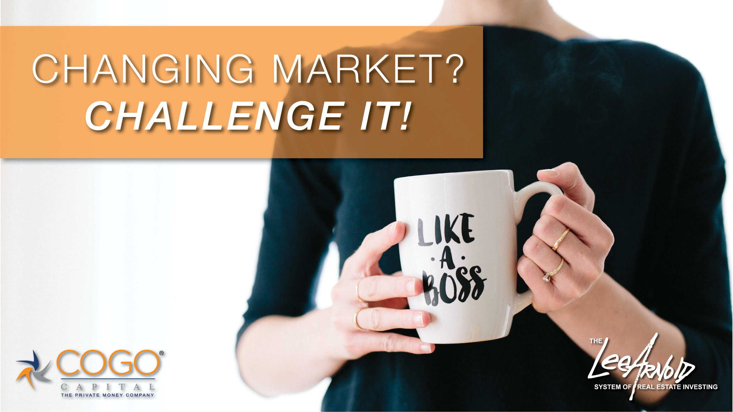 Changing Market? Challenge It!
