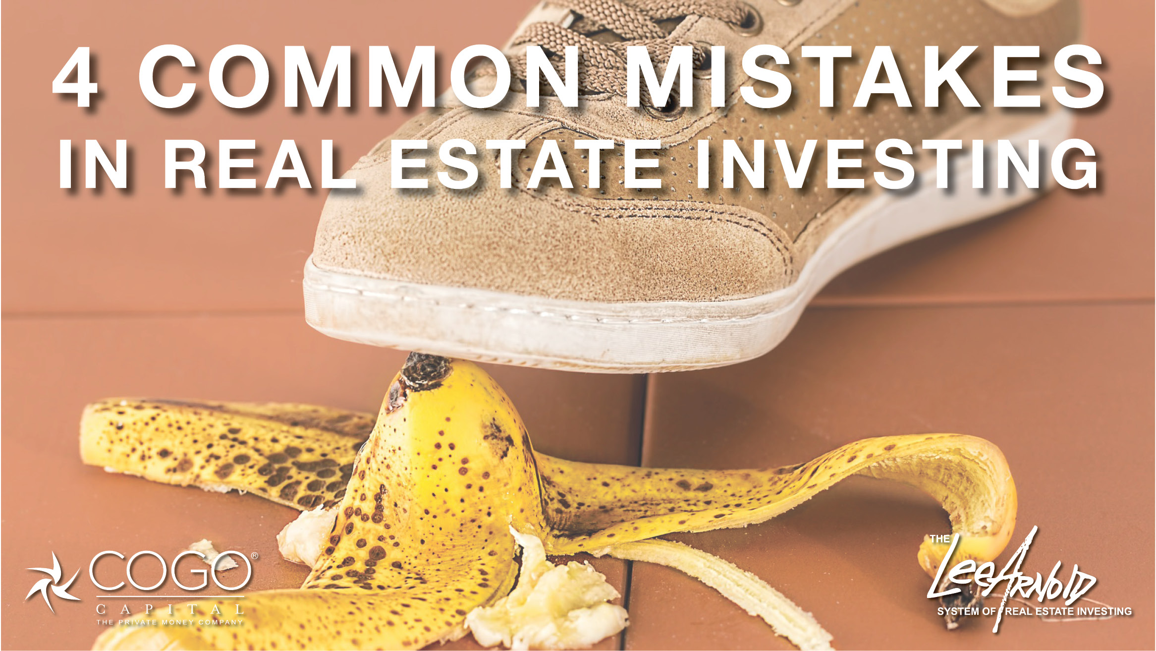 4 COMMON MISTAKES IN REAL ESTATE INVESTING