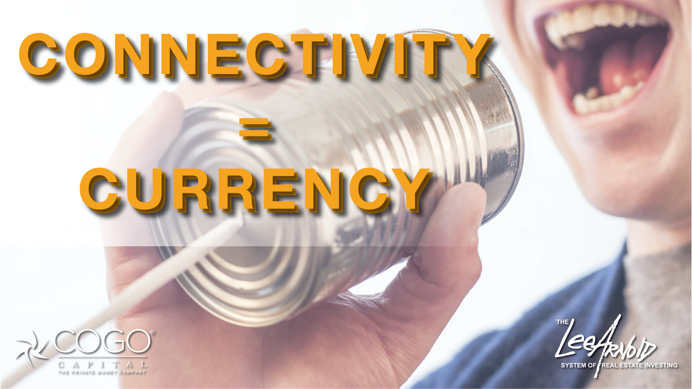 Connectivity = Currency
