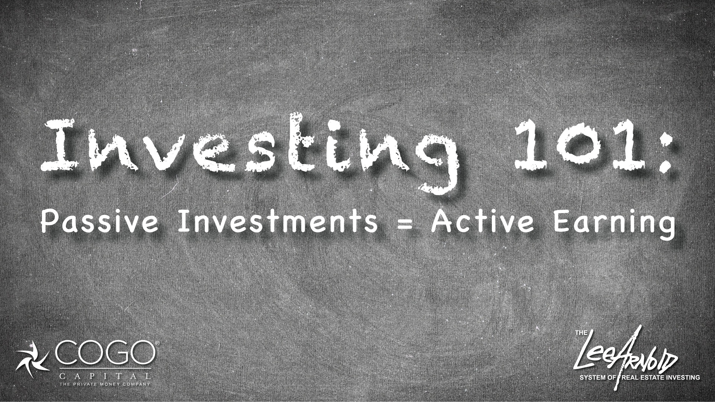 Investing 101: Passive Investments = Active Earning