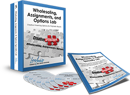 Wholesaling, Assignments, and Options Real Estate Lab