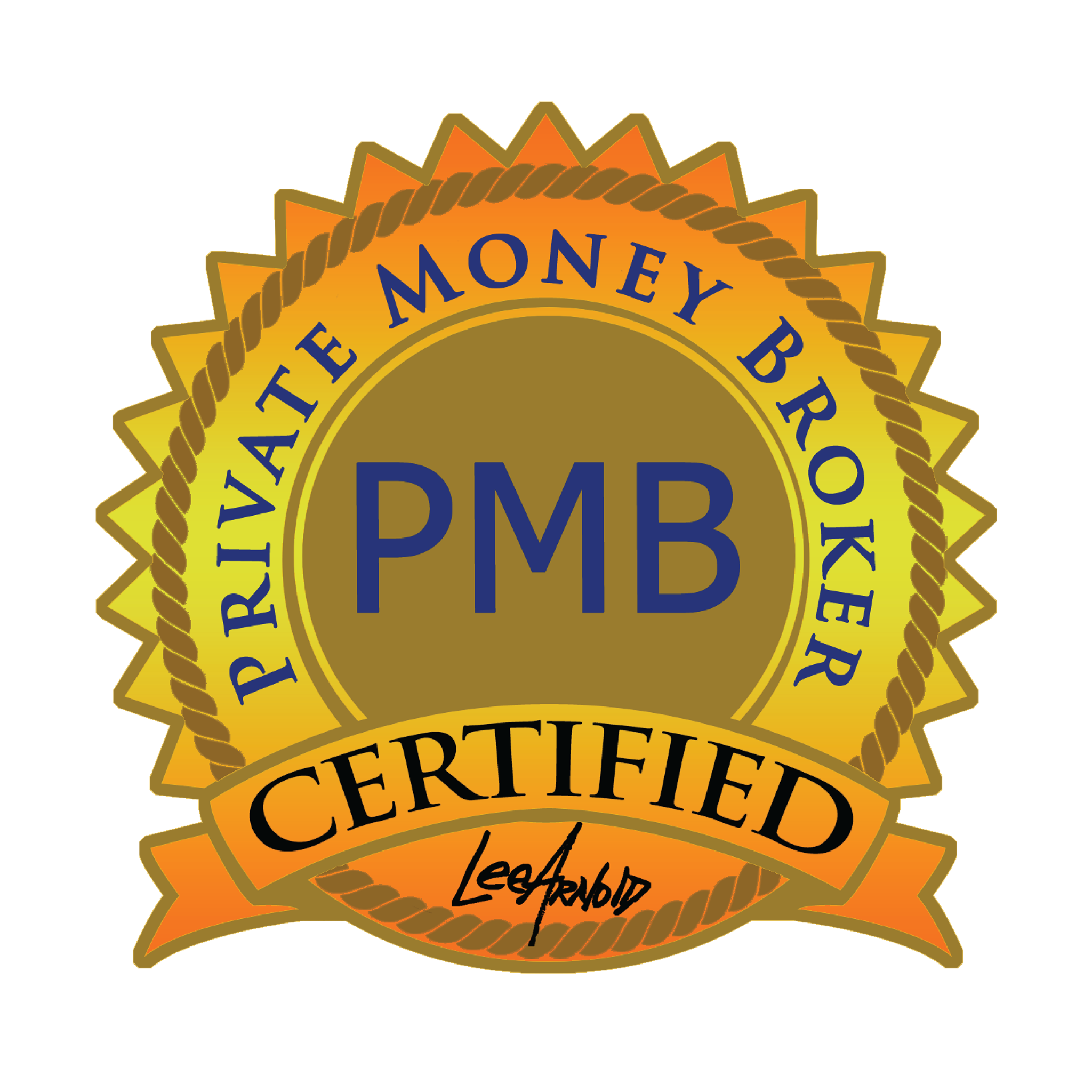 The Lee Arnold System Private Money Broker Certification